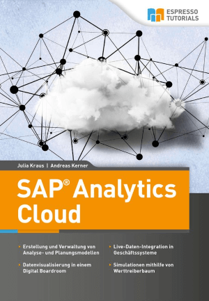 SAP Analytics Cloud von Julia Kraus & Andreas Kerner