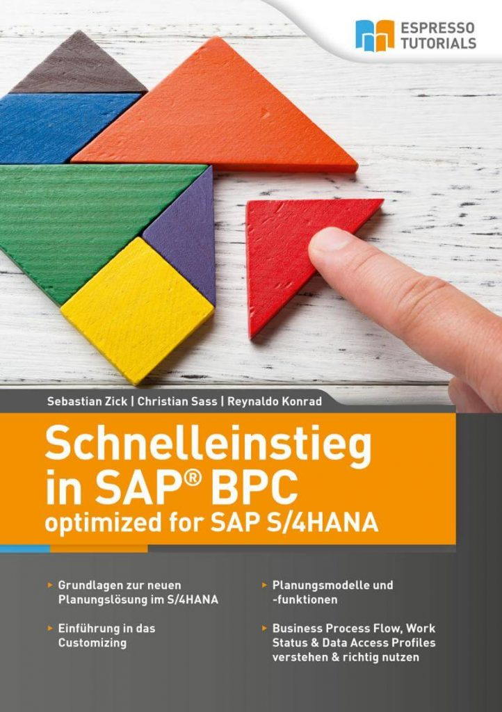 Schnelleinstieg in SAP BPC optimized for SAP S/4HANA- Schnelleinstieg in SAP BPC optimized for SAP S/4HANA - Buch